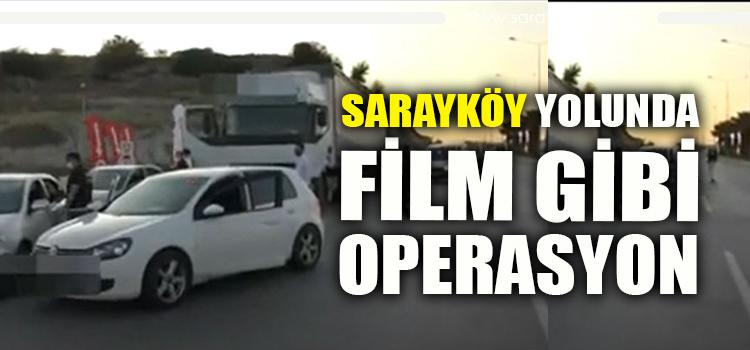 SARAYKÖY – DENİZLİ ARASINDA TIR OPERASYONU (VİDEO-HABER)