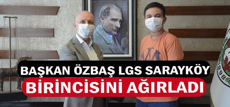 Başkan Özbaş, LGS Sarayköy birincisini ağırladı