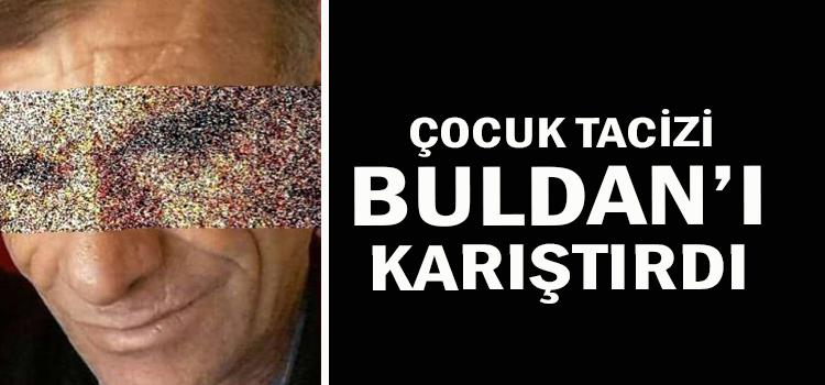 BULDAN'DA ÇOCUK TACİZ İDDİASI