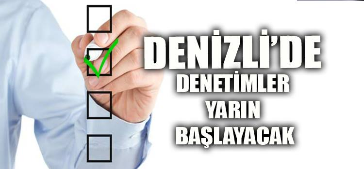 PANDEMİ DENETİMLERİ BAŞLIYOR