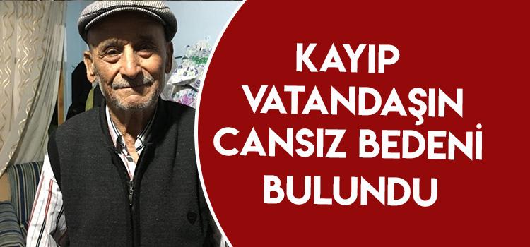 DENİZLİ'DE KAYIP OLARAK ARANIYORDU
