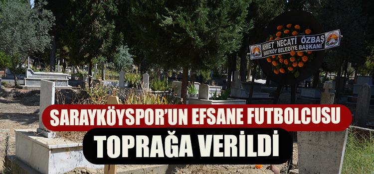 EFSANE FUTBOLCU SON YOLCULUĞUNA UĞURLANDI