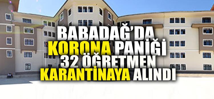 BABADAĞ'DA KORONADAN OKUL KAPATILDI