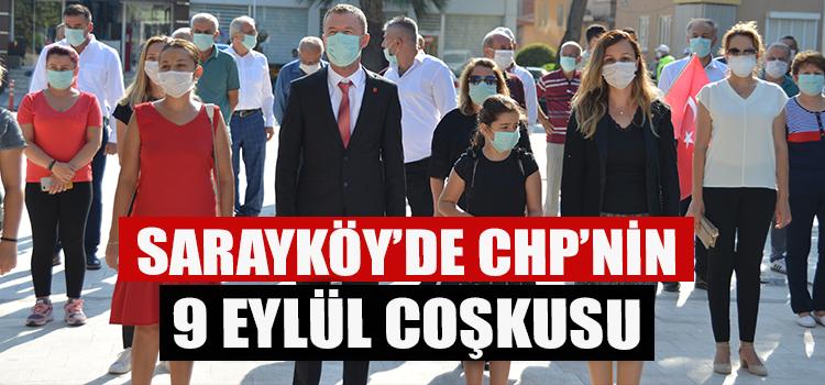 CHP SARAYKÖY'ÜN 9 EYLÜL COŞKUSU