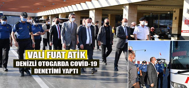 VALİMİZ ALİ FUAT ATİK'İN COVID-19 DENETİMLERİ DEVAM EDİYOR