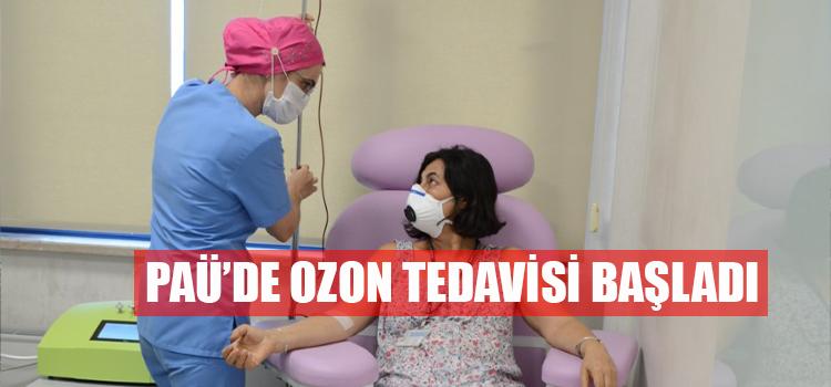 SAĞLIKLI YAŞAM İÇİN PAÜ'DE OZON TEDAVİSİ UYGULAMASI BAŞLADI