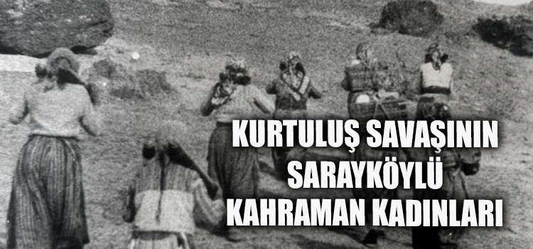 KURTULUŞUN KAHRAMAN KADINLARI