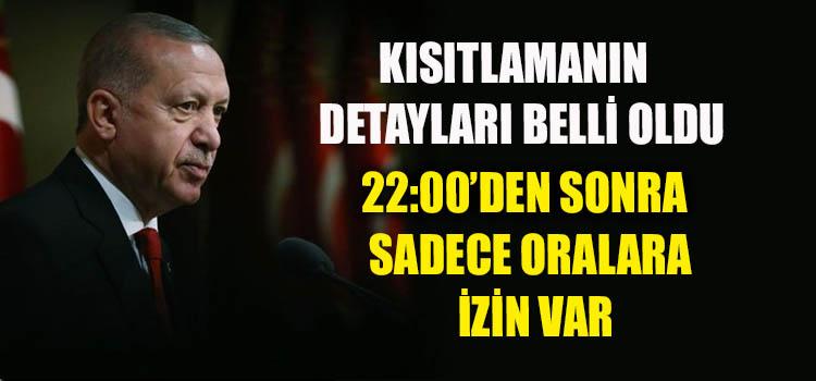 81 İLE GENELGE GÖNDERİLDİ KISITLAMANIN DETAYLARI BELLİ OLDU