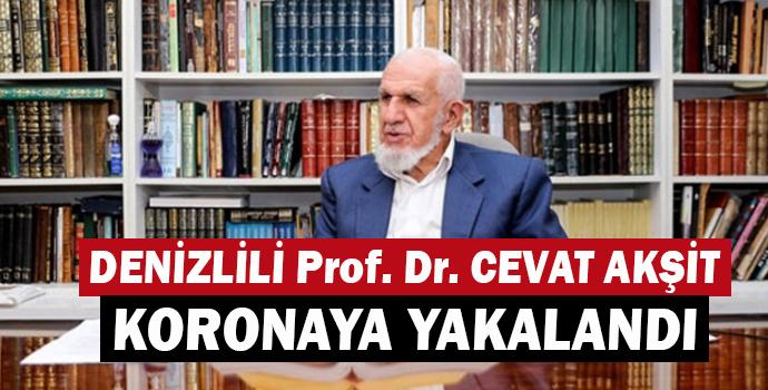 Denizlili Prof. Dr. Cevat Akşit Koronaya Yakalandı
