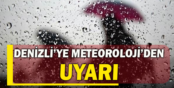Denizli'ye Meteoroloji'den Uyarı