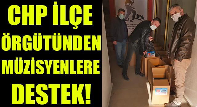 CHP İlçe Örgütünden Müzisyenlere Destek!