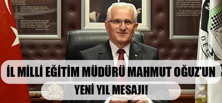 İl Milli Eğitim Müdürü Mahmut Oğuz'un Yeni Yıl Mesajı!