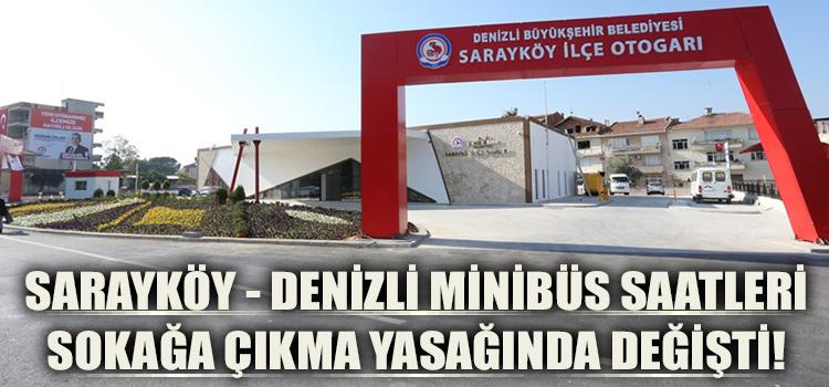 Sarayköy – Denizli Minibüs Saatleri Sokağa Çıkma Yasağında Değişti!