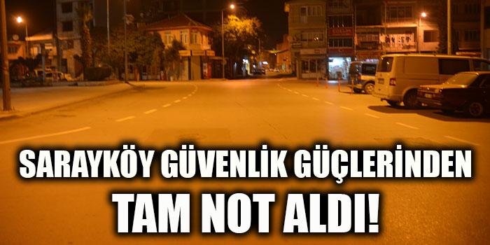 Sarayköy Güvenlik Güçlerinden Tam Not Aldı!