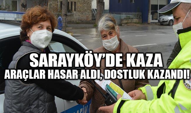 Sarayköy'de Kaza Araçlar Hasar Aldı, Dostluk Kazandı!