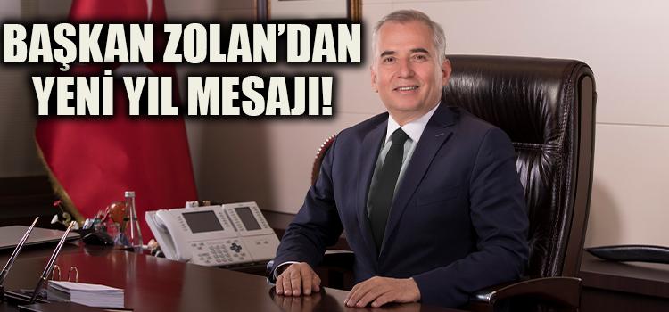 Başkan Osman Zolan'dan Yeni Yıl Mesajı!