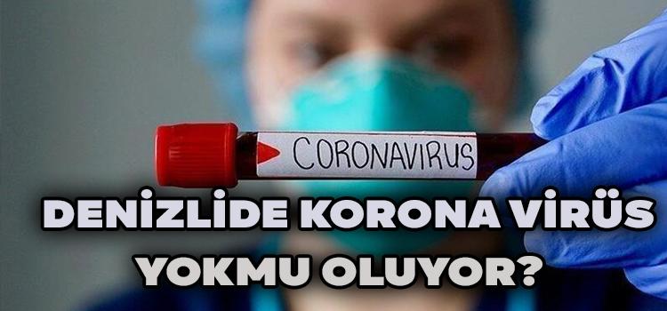 Denizli'de Korona Virüs Yokmu Oluyor?