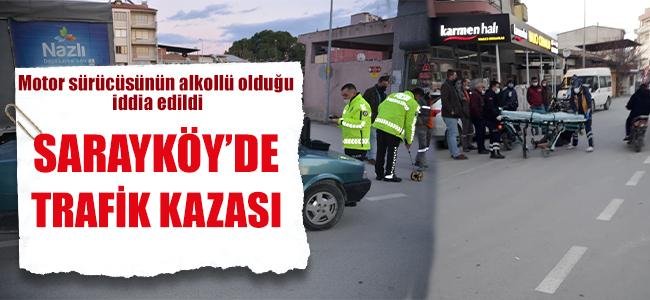 Sarayköy'de Trafik Kazası!